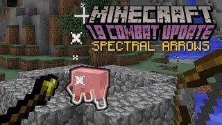 Minecraft - SPECTRAL ARROWS   1.9 Combat Update Challenge [7]