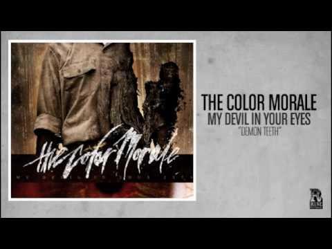 The Color Morale - Demon Teeth