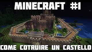 Tutorial Minecraft #1 -Come costruire un castello magnifico!