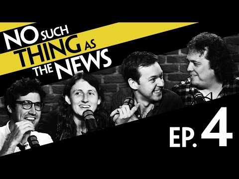 No Such Thing As The News | Series 1, Episode 4