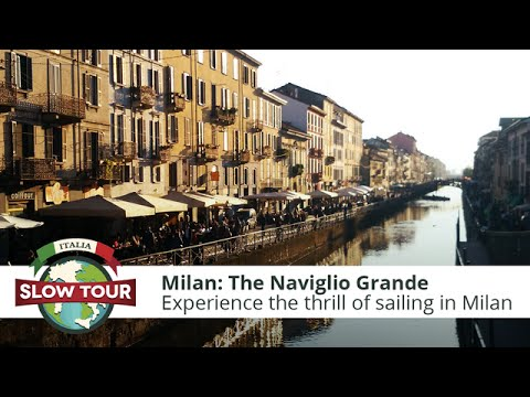 Milan: The Naviglio Grande | Italia Slow Tour