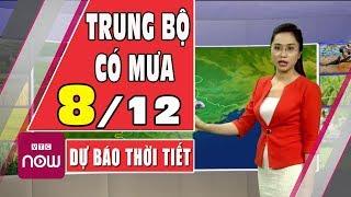 Dự báo thời tiết hôm nay và ngày mai 8/12 | Dự báo thời tiết đêm nay mới nhất | TT24H