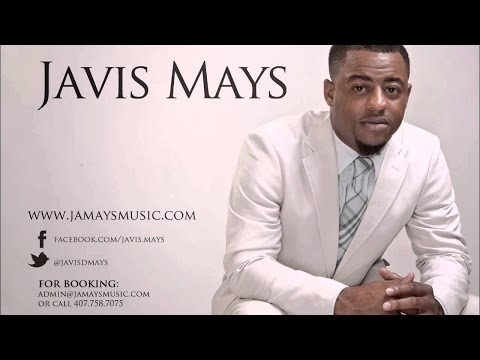 THE GLORY OF THE LORD JAVIS MAYS By EydelyWorshipLivingGodChannel