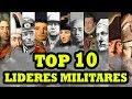 Los 10 Mejores Líderes Militares de la Historia