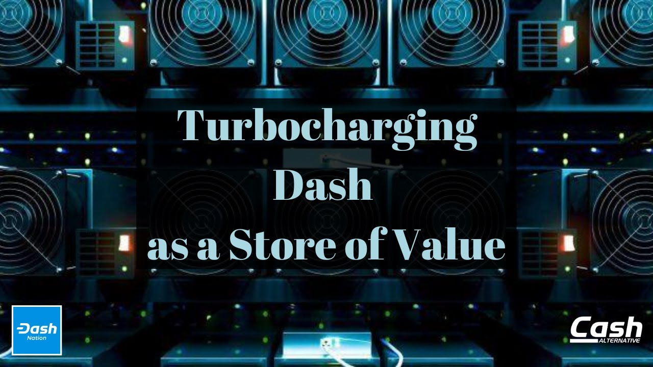 Turbocharging Dash as a Store of Value