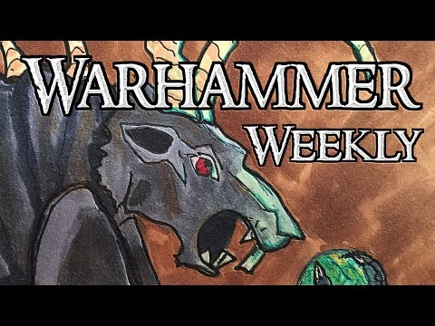 Warhammer Weekly 09282016 - Sylvaneth Review With Commander Cheapskate