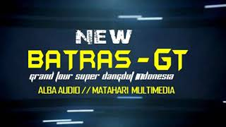 Video New Batras gt-egois live show des bakalan,Bojonegoro download MP3, 3GP, MP4, WEBM, AVI, FLV Mei 2018