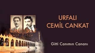 Urfalı Cemil Cankat - Gitti Canımın Cananı [ Urfalı Ahmet ve Cemil Cankat © 2011 Kalan Müzik ]