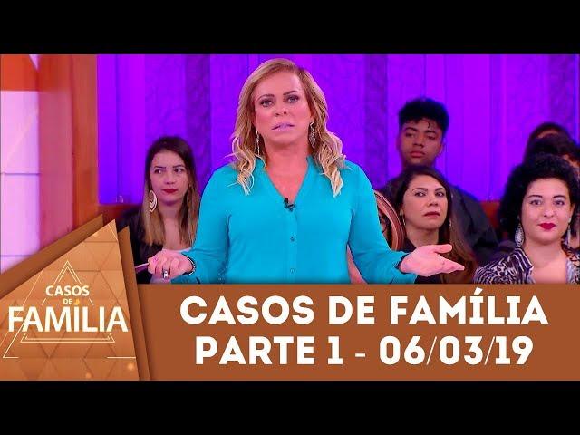 Caso do dia 06/03/19 - Parte 1 - Você não precisa se vestir como... | Casos de Família