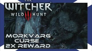 The Witcher 3: Morkvarg's Curse (Double Rewards)