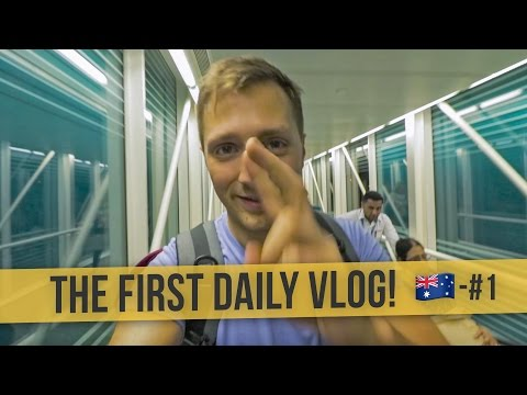 THE FIRST DAILY VLOG! | 🇦🇺 Australia #1