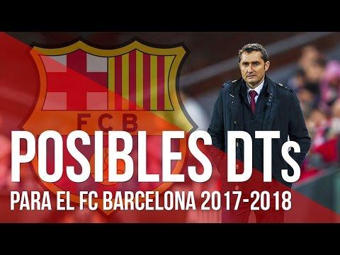 Posibles entrenadores para el FC Barcelona 2017-2018 | Ernesto Valverde,  Sampaoli, Xavi, Puyol...