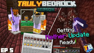 Preparing For The Nether Update! | TrulyBedrock Season 2 [#5] | Minecraft Bedrock Edition SMP Server