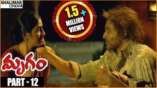 Mrugam Telugu Movie || Part 12/12 || Adhi Pinnisetty, Padmapriya || Shalimarcinema