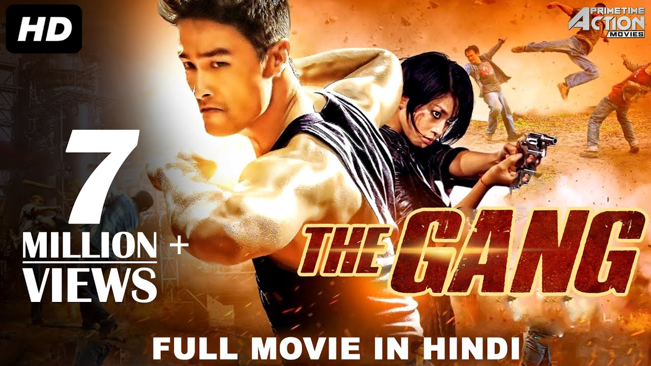 THE GANG (2018) New Released Full Hindi Dubbed Movie