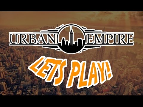 Urban Empire | Lets play! |