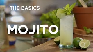Mojito - The Basics