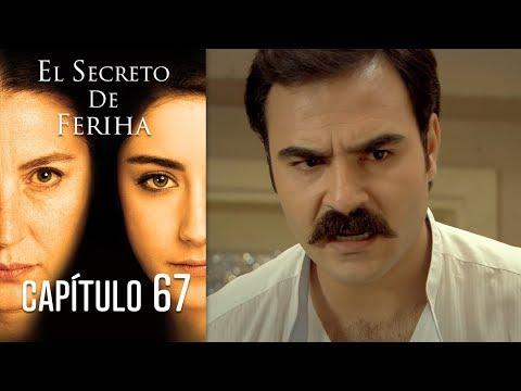 El Secreto De Feriha Capítulo 67 En Español letöltés