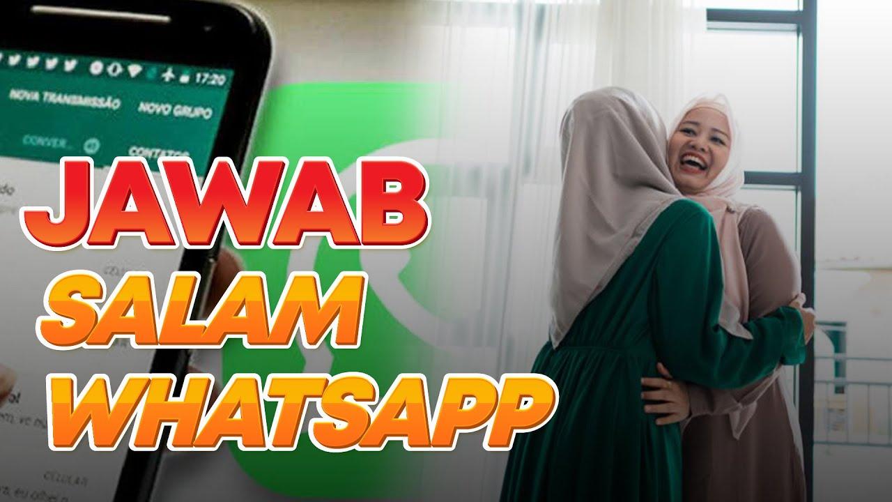 Apa hukum beri dan jawab salam dalam WhatsApp? Boleh ke kalau tak jawab?