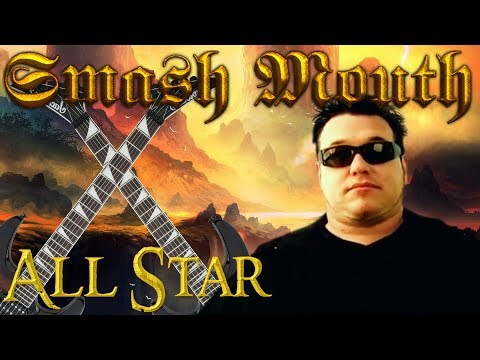 All Star but its an Epic Power Metal Song