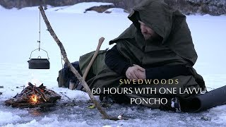 60 h Winter Bushcraft - No Cordage A-Frame Bucksaw - One Lavvu Canvas Poncho - No Talking
