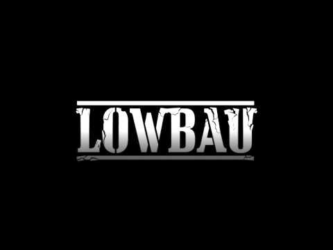 LOWBAU - THE THEFT OF TIME