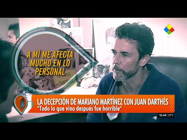 La decepción de Mariano Martinez con Juan Darthés