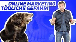 Online Marketing: Tödliche Gefahr! 😳