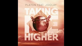 Platon Feat Joolay Taking Me Higher