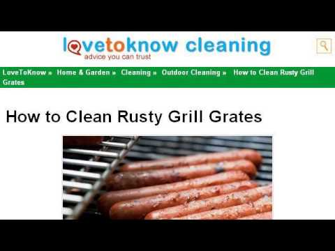 How-To Clean Rust From Grill Grates