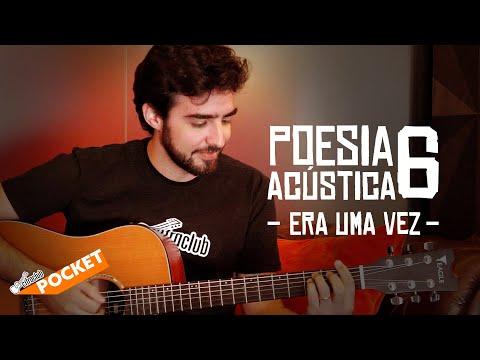 POESIA ACÚSTICA 6 - Era Uma Vez  CIFRA CLUB POCKET