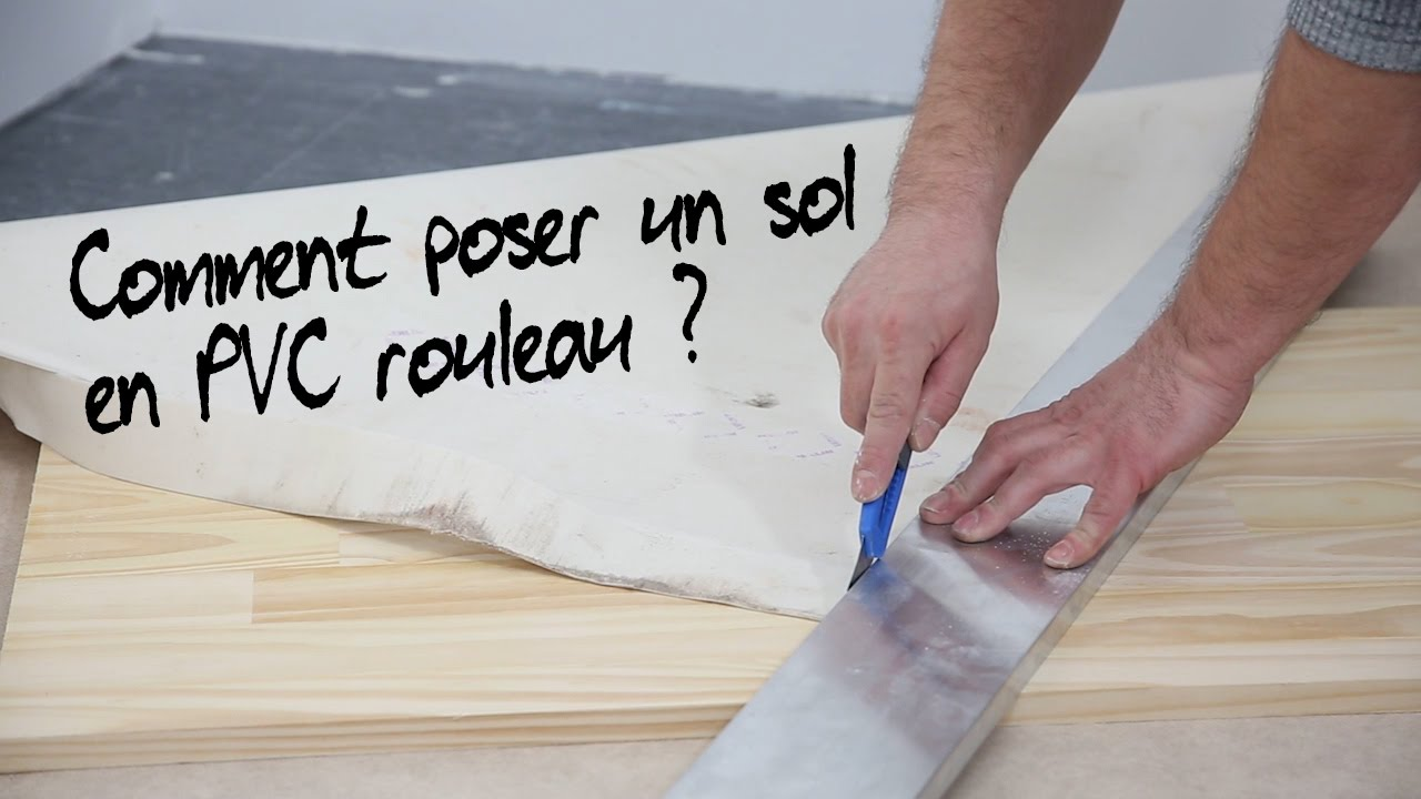 comment poser un sol pvc en rouleau youtube