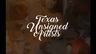 Awesome Show!  Texas Unsigned Artists 2018 Highlights