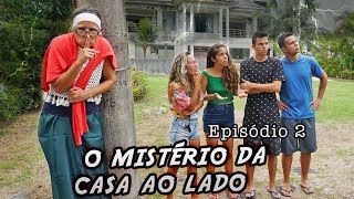 O MISTÉRIO DA CASA AO LADO! - EPISÓDIO 2- KIDS FUN