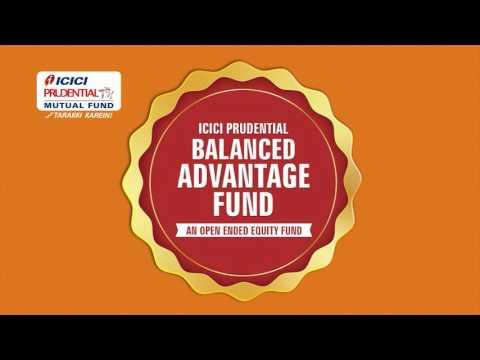 ICICIPruMF - ICICI Prudential Balanced Advantage Fund