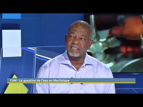 La question de l'eau en Martinique  Face aux martiniquais  15.02.2018