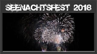 Seenachtsfest Konstanz 2018 - Kreuzlingen Finale