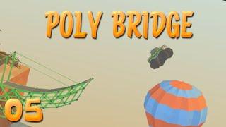 Das Spiel ist ja richtig leicht! | 05 | POLY BRIDGE