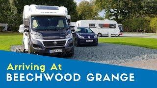 Arriving At Beechwood Grange Caravan And Motorhome Club Site | Yorkshire Tour 2019