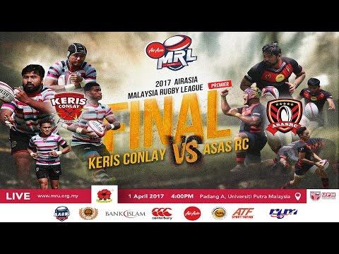 2017 AIRASIA MALAYSIA RUGBY LEAGUE - PREMIER FINAL - KERIS CONLAY VS ASAS RC