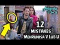 (12 Mistakes Mehrunisa V Lub U) Pakistani Movie Mistakes | Danish Taimoor | Sana Javed