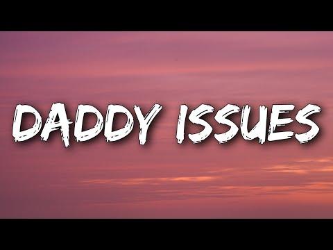 The Neighbourhood - Daddy Issues (Lyrics)
