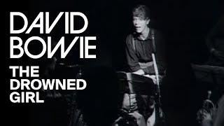 Смотреть клип David Bowie - The Drowned Girl
