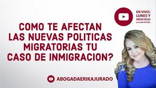 Debes continuar con tu caso de inmigracion a pesar de los cambios?