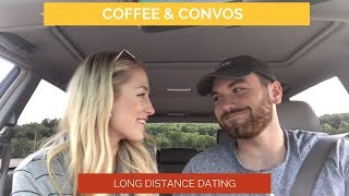Coffee & Conversations- LONG DISTANCE DATING