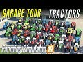 THAT'S A LOT OF TRACTORS | Farming Simulator 19 - Garage Tour
