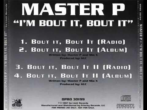 Master P & Mia X - Bout It, Bout It (Radio Version)