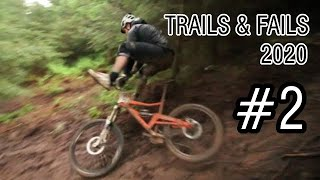 TRAILS AND FAILS 2020 #2