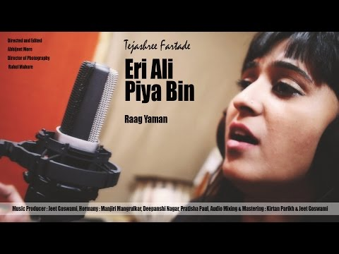 Eri Ali Piya Bin | Jazz Fusion| Raag Yaman | Ft. Tejashree Fartade