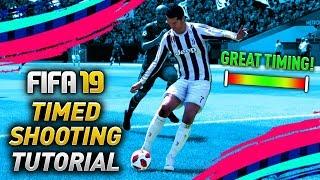 FIFA 19 TIMED SHOOTING TUTORIAL (TIPS & TRICKS)